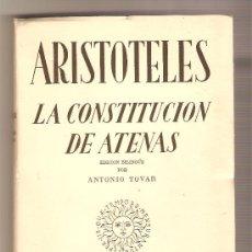 Libros de segunda mano: LA CONSTITUCIÓN DE ATENAS .- ARISTÓTELES. Lote 27636097