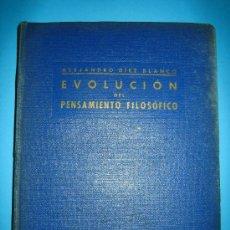 Libros de segunda mano: FILOSOFIA - EVOLUCION DEL PENSAMIENTO FILOSOFICO DE THALES DE MILETO A MARTIN HEIDEGGER 1942. Lote 26617667