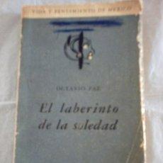 Libros de segunda mano: EL LABERINTO DE LA SOLEDAD DE OCTAVIO PAZ (1969) (FONDO DE CULTURA ECONÓMICA). Lote 17854150
