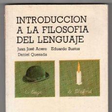 Libros de segunda mano: INTRODUCCION A LA FILOSOFIA POR ACERO, EDUARDO,QUESADA. EDICIONES CATEDRA MADRID 1982. Lote 17053091