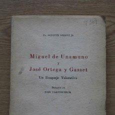 Libros de segunda mano: MIGUEL DE UNAMUNO Y JOSÉ ORTEGA Y GASSET. UN BOSQUEJO VALORATIVO. BASAVE (AGUSTÍN). Lote 17502248