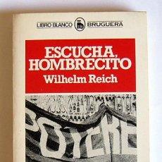 Libros de segunda mano - ESCUCHA HOMBRECITO - WILHELM REICH - 144524822