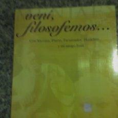 Libros de segunda mano: VENI, FILOSOFEMOS..., POR ESTHER KAPLAN - NUEVO EXTREMO - ARGENTINA (NUEVO). Lote 18302449