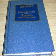 Libros de segunda mano: DISCURSO DEL MÉTODO / REGLAS PARA LA DIRECCIÓN DE LA MENTE - R. DESCARTES. Lote 26616138