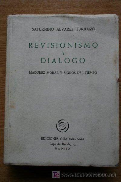 revisionismo y diálogo. madurez moral y signos - Comprar Libros de  filosofía en todocoleccion - 19010250