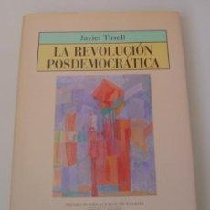 Libros de segunda mano: LA REVOLUCIÓN POSDEMOCRÁTICA. (DE JAVIER TUSELL). ED. NOBEL. EDICIÓN NUMERADA (EJEMPLAR 384). Lote 26840272