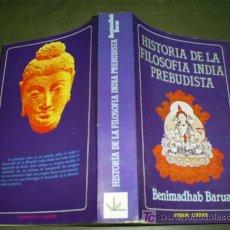 Libros de segunda mano: HISTORIA DE LA FILOSOFÍA INDIA PREBUDISTA BENIMADHAB BARUA 1981 RM45173. Lote 22431439