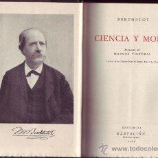 Libros de segunda mano: CIENCIA Y MORAL. MARCELINO BERTHELOT. . Lote 26993106