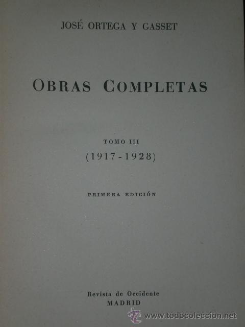 Libros de segunda mano: OBRAS COMPLETAS DE ORTEGA Y GASSET. TOMO III: (1917-1928). - Foto 2 - 21615573