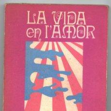 Libros de segunda mano: LA VIDA EN L'AMOR - ERNESTO CARDENAL. Lote 22664932