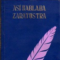 Libros de segunda mano: NIETZSCHE: ASÍ HABLABA ZARATUSTRA. MADRID. 1965. . Lote 26357916