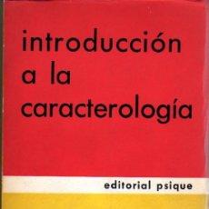 Libros de segunda mano: FRITZ KÜNKEL. INTRODUCCIÓN A LA CARACTEROLOGÍA. BUENOS AIRES. 1972. INTONSO. Lote 23099906