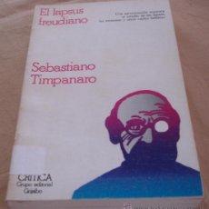 Libros de segunda mano: EL LAPSUS FREUDIANO - SEBASTIANO TIMPANARIO - CRITICA.. Lote 23877605