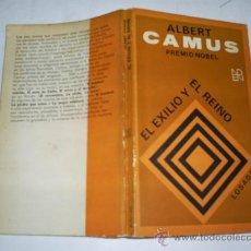 Libros de segunda mano: EL EXILIO Y EL REINO ALBERT CAMUS EDITORIAL LOSADA, 1972 RM48736. Lote 24031810