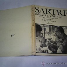 Libros de segunda mano: SARTRE. IMAGES D'UNE VIE LILIANE SENDYK-SIEGEL (RÉUNIES) ÉDITIONS GALLIMARD, 1978 RM48957. Lote 24452142