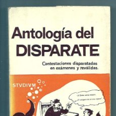 Libros de segunda mano: ANTOLOGIA DEL DISPARATE, POR LUIS DIEZ JIMENEZ 1970 - 165 PAGINAS. Lote 24377914