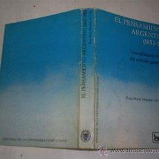 Libros de segunda mano: EL PENSAMIENTO ARGENTINO (1853-1910). UNA APLICACIÓN HISTÓRICA DEL MÉTODO GENERACIONAL RM49305. Lote 24672786