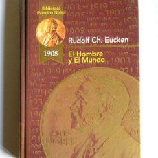 Libros de segunda mano: EL HOMBRE Y EL MUNDO - RUDOLF CH. EUCKEN - PREMIO NOBEL 1908. Lote 25070785