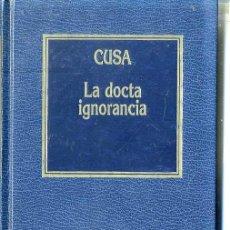 CUSA : LA DOCTA IGNORANCIA