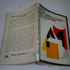 Libros de segunda mano: TRES FUNDAMENTACIONES DEL MARXISMO FEDERICO RIU RM50195. Lote 25601656