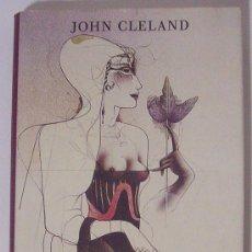 Libros de segunda mano: FANNY HILL DE JOHN CLELAND. Lote 26133594