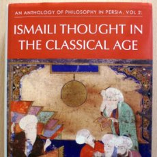 Libros de segunda mano: AN ANTHOLOGY OF PHILOSOPHY IN PERSIA: ISMAILI THOUGHT IN THE CLASSICAL AGE V. 2 . Lote 26459674