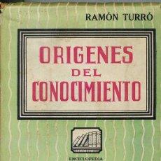Libros de segunda mano: RAMÓN TURRÓ : ORÍGENES DEL CONOCIMIENTO - EL HAMBRE (1945) PRÓLOGO DE MIGUEL DE UNAMUNO. Lote 27657972