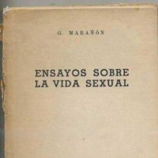 Libros de segunda mano: GREGORIO MARAÑÓN : ENSAYOS SOBRE LA VIDA SEXUAL (1946). Lote 27658007