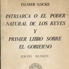 Libros de segunda mano: FILMER-LOCKE : PATRIARCA O EL PODER NATURAL DE LOS REYES Y PRIMER LIBRO SOBRE EL GOBIERNO - BILINGÜE. Lote 27658055