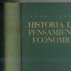 Libros de segunda mano: HENRY DENIS : HISTORIA DEL PENSAMIENTO ECONÓMICO (ARIEL, 1970). Lote 52704709