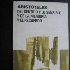 Gebrauchte Bücher - DEL SENTIDO Y LO SENSIBLE Y DE LA MEMORIA Y EL RECUERDO. ARISTÓTELES. 1980 - 27696133