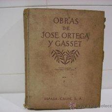 Libros de segunda mano: OBRAS DE JOSE ORTEGA Y GASSET. Lote 27858517