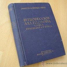 Libros de segunda mano: INTRODUCCION A LA FILOSOFIA . LOGICA PSICOLOGICA Y ETICA - ALMA MATER 1942 -. Lote 27895005