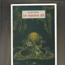 Libros de segunda mano: LOS MAESTROS ZEN POR JACQUES BROSSE - OLAÑETA EDITOR - 2008 A ESTRENAR. Lote 28115352