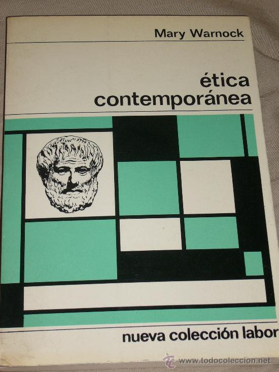 MARY WARNOCK: ÉTICA CONTEMPORÁNEA, BARCELONA, 1968. IDEAL NAVIDAD (Libros de Segunda Mano - Pensamiento - Filosofía)