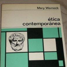 Libros de segunda mano: MARY WARNOCK: ÉTICA CONTEMPORÁNEA, BARCELONA, 1968. IDEAL NAVIDAD. Lote 28229121