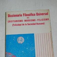 Libros de segunda mano: DICCIONARIO FILOSÓFICO UNIVERSAL DEL CRISTIANISMO – MARXISMO – FELICISMO. RM51802. Lote 28422800