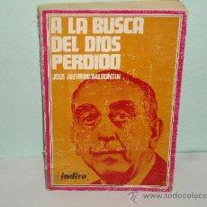 Libros de segunda mano: A LA BUSCA DEL DIOS PERDIDO. Lote 28908864