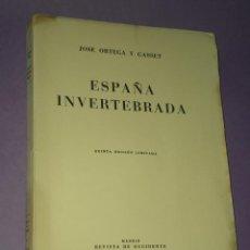 Libros de segunda mano: ESPAÑA INVERTEBRADA. POR JOSE ORTEGA Y GASSET.. Lote 29273202