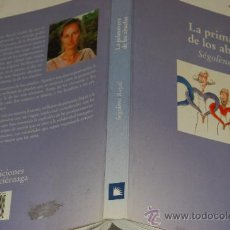 Libros de segunda mano: LA PRIMAVERA DE LOS ABUELOS. SÉGOLÈNE ROYAL RM29883. Lote 29309025