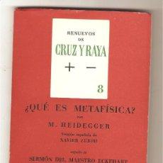 Libros de segunda mano: ¿QUÉ ES METAFÍSICA? .- M. HEIDEGGER. Lote 29309581