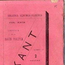 Libros de segunda mano: CRITICA DE LA RAZON PRACTICA. KANT. TOMO II - MADRID 1886. Lote 176443747
