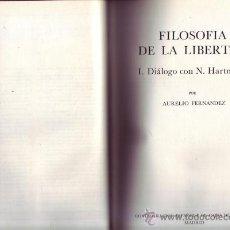Libros de segunda mano: FILOSOFÍA DE LA LIBERTAD. TOMO I: DIÁLOGO CON N. HARTMANN. TOMO II: BIBLIOGRAFÍA.. Lote 29777620