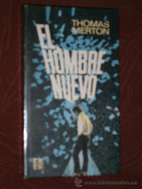 EL HOMBRE NUEVO POR THOMAS MERTON DE ED. PLAZA JANÉS EN BARCELONA 1974 (Libros de Segunda Mano - Pensamiento - Filosofía)