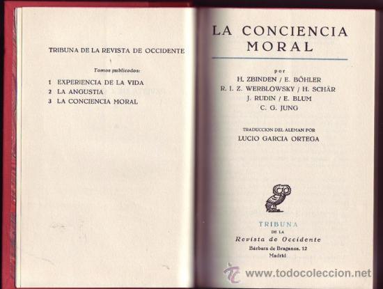 LA CONCIENCIA MORAL. ZBINDEN/ SCÄR/ WERBLOWSKY/ BÖHLER/ RUDIN/ BLUM/ JUNG. (Libros de Segunda Mano - Pensamiento - Filosofía)