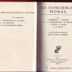 Libros de segunda mano: LA CONCIENCIA MORAL. ZBINDEN/ SCÄR/ WERBLOWSKY/ BÖHLER/ RUDIN/ BLUM/ JUNG.. Lote 29835169