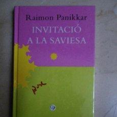 Libros de segunda mano: PANIKKAR. INVITACIÓ A LA SAVIESA. (CATALÁN). NUEVO SIN DESPRECINTAR.. Lote 30509324