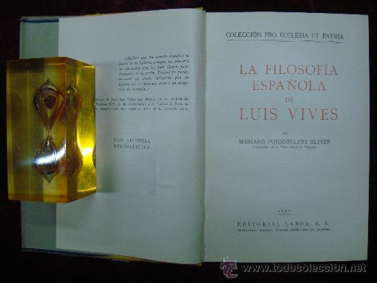 LA FILOSOFIA ESPAÑOLA DE LUIS VIVES. ED. LABOR 1940. (Libros de Segunda Mano - Pensamiento - Filosofía)