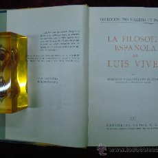Libros de segunda mano: LA FILOSOFIA ESPAÑOLA DE LUIS VIVES. ED. LABOR 1940.. Lote 30650334