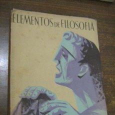 Libros de segunda mano: ELEMENTOS DE FILOSOFIA - SEXTO CURSO DE BACHILLERATO - EDICIONES BRUÑO - MADRID 1959. Lote 31564775